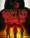 Don't Let Them In (2020)