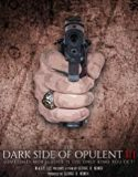 The Dark Side Of Opulent III (2021)