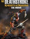 Deathstroke Knights & Dragons: The Movie (2020)