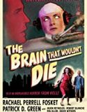 The Brain That Wouldn't Die (2020)