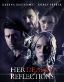 Her Deadly Reflections (2020)